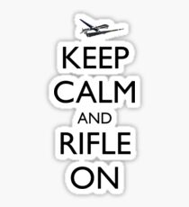 Keep Calm and Rifle On Pred Sticker