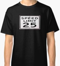Lifes too short slow down lol Classic T-Shirt