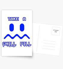 Take a Chill Pill Postcards