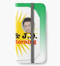 Turk and JD In The Morning iPhone Wallet/Case/Skin