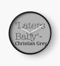 Laters Baby Fifty Shades of Grey Quote Clock
