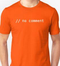 no comment (slashes, white text) T-Shirt