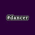 Dancer - Hashtag - Black & White by graphix