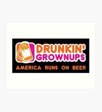 Drunkin Grownups (America Version) Art Print