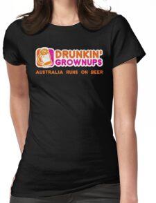 Drunkin Grownups (Australia Version) Womens Fitted T-Shirt