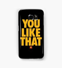 you like that Samsung Galaxy Case/Skin