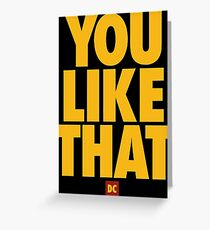 you like that Greeting Card