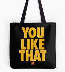 you like that Tote Bag