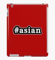 Asian - Hashtag - Black & White iPad Case/Skin