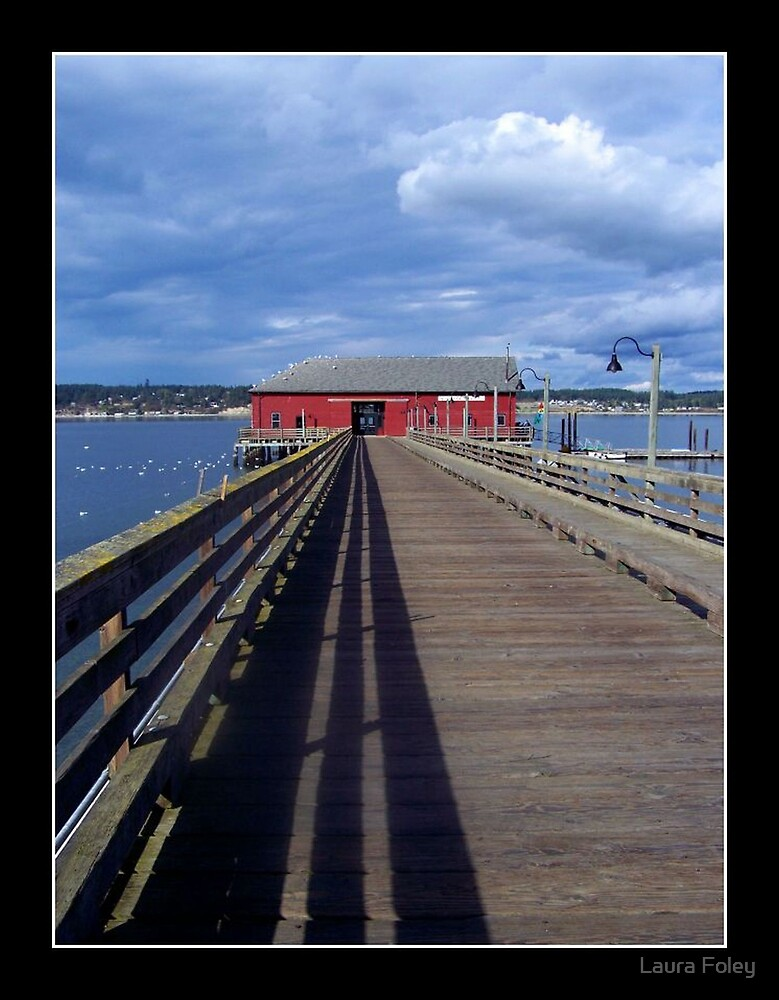 Coupeville Wharf by Laura Foley