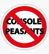 No Console Peasants Sticker