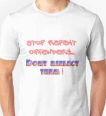 Stop Offenders Unisex T-Shirt