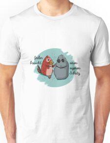 Jeder braucht einen Schatz Unisex T-Shirt