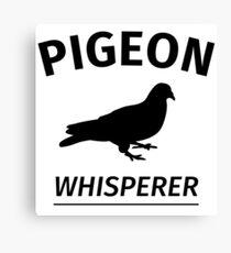 Pigeon Whisperer Canvas Print