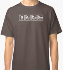 Sarcasm - Periodic Table Classic T-Shirt