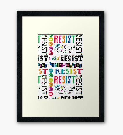Resist Again Framed Print