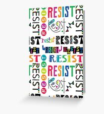 Resist Again Greeting Card