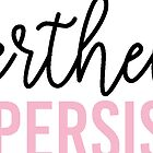Nevertheless, She Persisted. by Caro Owens  Designs