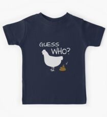 Guess Who Chicken Poo funny chicken shirt Kids Clothes