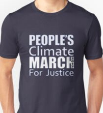 People's Climate Change March for Justice 2017 T-Shirt