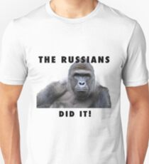 THE RUSSIANS DID IT - HARAMBE Unisex T-Shirt