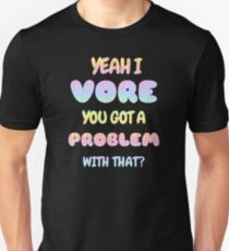 Yeah, I VORE T-Shirt