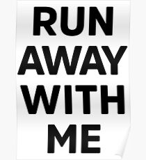 Run Away With Me - Carly Rae Jepsen Poster