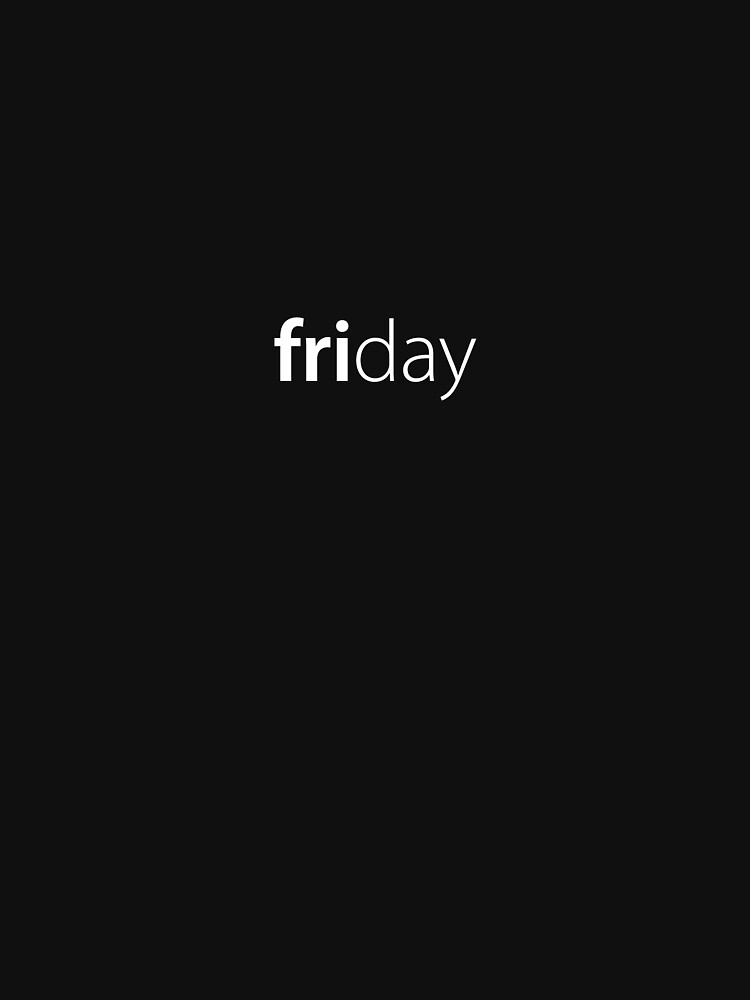Friday by russell