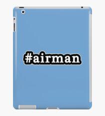 Airman - Hashtag - Black & White iPad Case/Skin