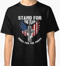 Stand For the Flag Kneel For The Cross Classic T-Shirt