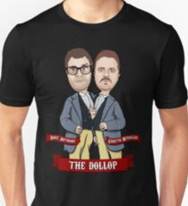 The Dollop: Conjoined Co-hosts Unisex T-Shirt
