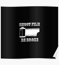 Shoot film Be broke Poster