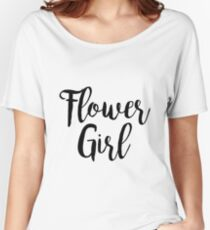 Flower Girl | Wedding Women's Relaxed Fit T-Shirt