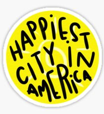Happiest City in America Sticker