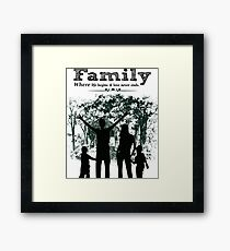 Family where life begins & love never ends Framed Print