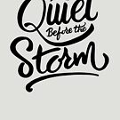 Quiet before the storm by premedito