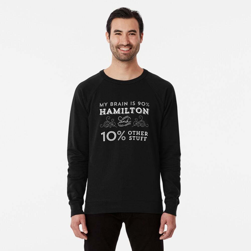 My Brain is 90% Hamilton Camiseta vintage de Hamilton Broadway Musical - Aaron Burr Alexander Hamilton Gift Sudadera ligera
