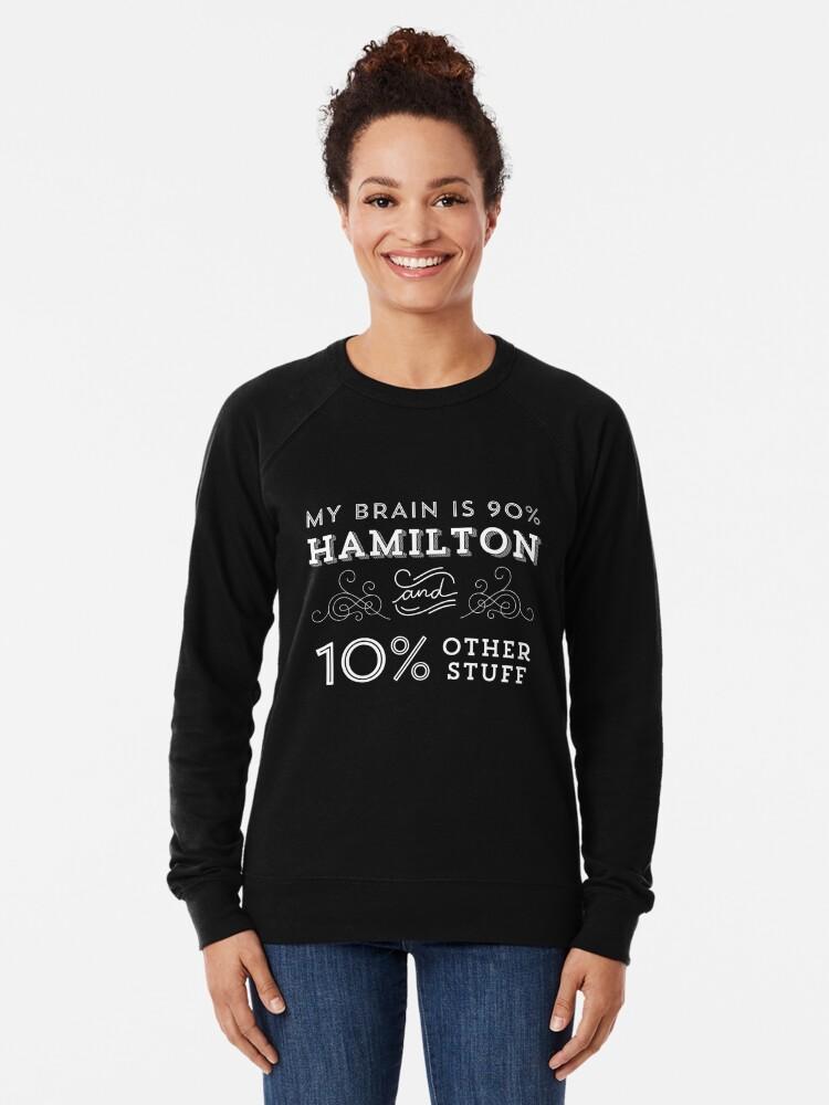 Vista alternativa de Sudadera ligera My Brain is 90% Hamilton Camiseta vintage de Hamilton Broadway Musical - Aaron Burr Alexander Hamilton Gift