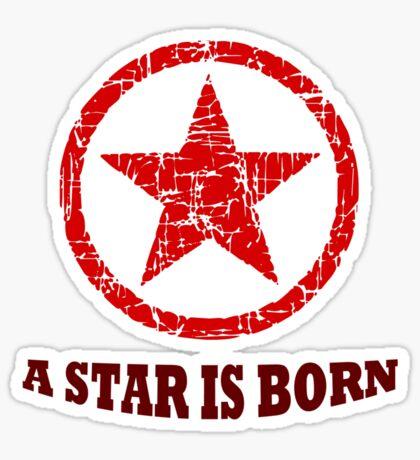 A star is born Sticker