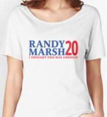 RANDY MARSH '20 - I THOUGHT THIS WAS AMERICA! Women's Relaxed Fit T-Shirt