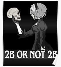 2B or not 2B Poster