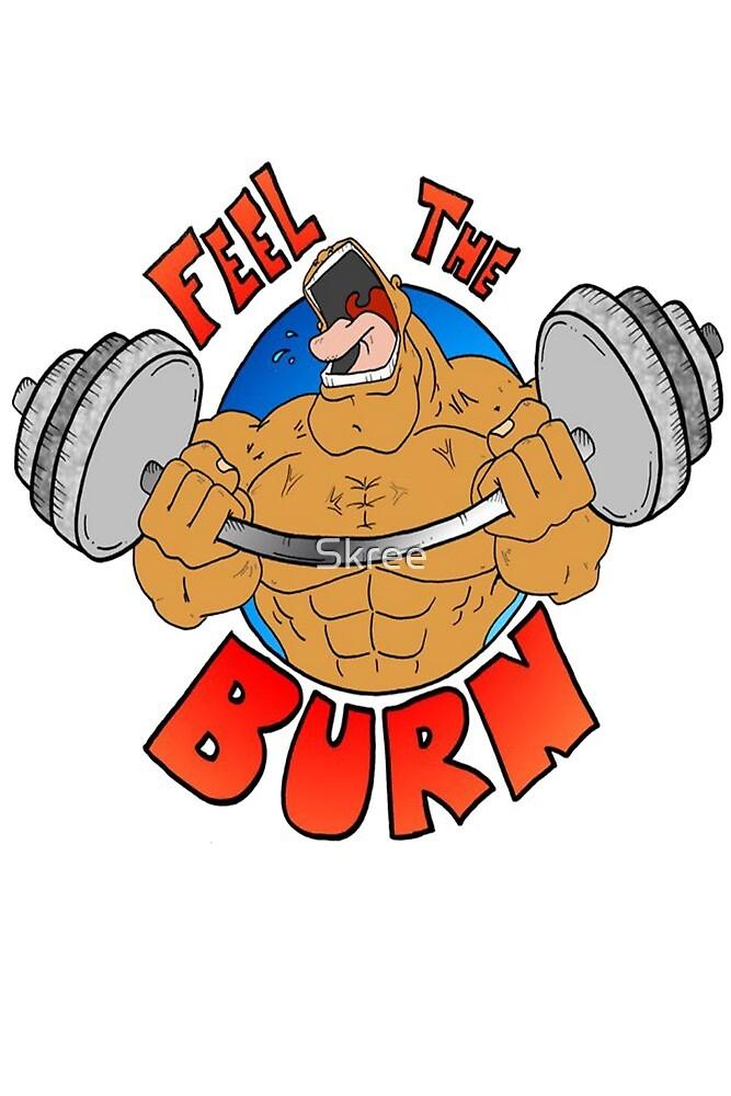 Feel the Burn by Skree