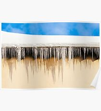 House Roof Covered In Snow And Dangerous Icicles Poster