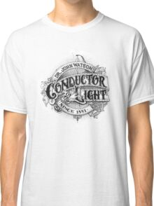Conductor of Light Classic T-Shirt