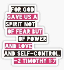 For God Gave Us A Spirit Not Of Fear 2 Timothy 1:7 Bible Verse Sticker