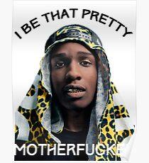 ASAP Pretty MF Poster