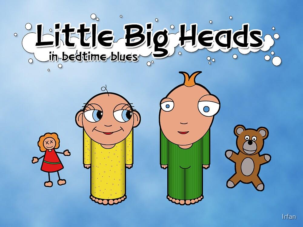 Little Big Heads by Irfan