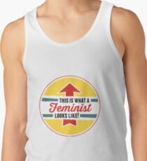 This is what a Feminist Looks Like Tank Top