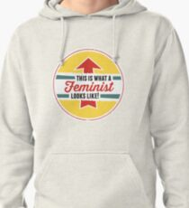 This is what a Feminist Looks Like Pullover Hoodie
