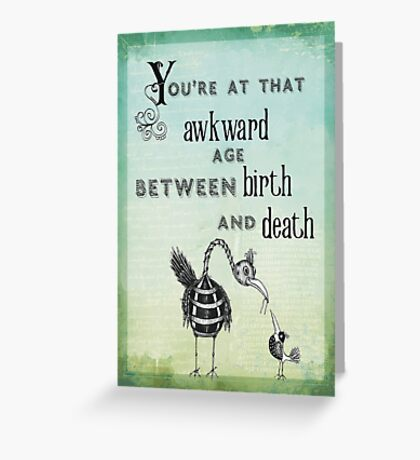 Birthday and death notice Greeting Card